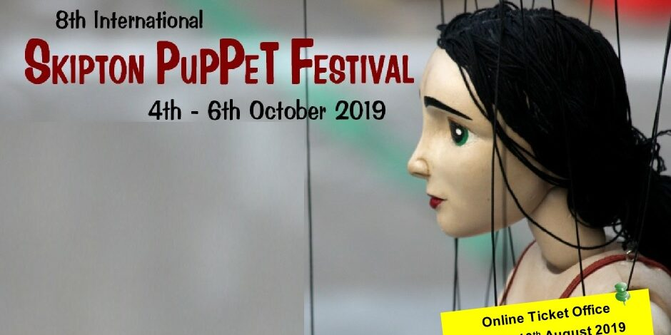 Skipton Puppet Festival 4-6th October 2019